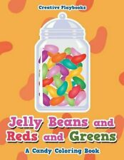 Jelly Beans and Reds and Greens, A Candy Coloring Book.by Playbooks New.#