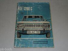 Betriebsanleitung Handbuch Bedienungsanleitung NSU 1200 C, Stand 01/1968