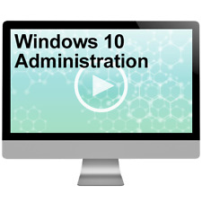 Windows 10 Administration Video Training Course