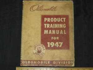 1947 Oldsmobile Product Training Manual
