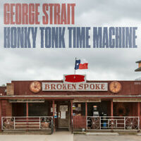 George Strait - Honky Tonk Time Machine [New Vinyl LP]
