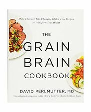 The Grain Brain Cookbook: More Than 150 Life-Changing Gluten-Fr... Free Shipping