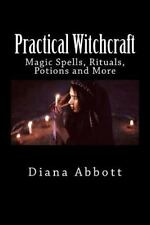 Practical Witchcraft : Magic Spells, Rituals, Potions and More - Free Shipping!