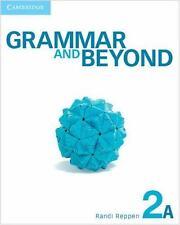 Grammar and Beyond Level 2 Student's Book A, Online Grammar Workbook, and Writin