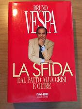 La Sfida. Dal patto alla crisi e oltre - Bruno Vespa - MONDADORI - 1997 (NUOVO)