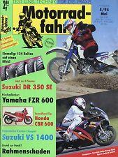 Motorradfahrer 1994 5/94 Neander Ural Dnepr Suzuki DR 350 SE VS 1400 FZR 600 R