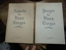 IMAGES DU VIEUX TROYES ASPECTS DU VIEUX TROYES Gravures Charles Favet