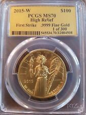 2015-W American Liberty High Relief $100 Gold Coin PCGS MS70 First Strike .9999