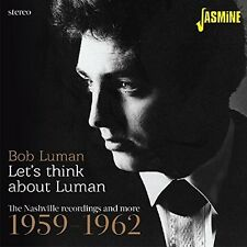 Bob Luman - Lets Think About Luman: Nashville Recordings 59-62 [New CD] UK - Imp