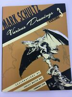 Mark Schultz Various Drawings Volume 3 Three 2007 HC SIGNED LE 938/1000 LN Book