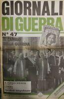 GIORNALI DI GUERRA N.47