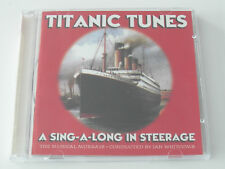 Titanic Tunes - A Sing-A-Long In Steerage (CD Album) Used Good