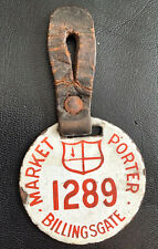 More details for antique old london billingsgate market porters enamel identification disc badge
