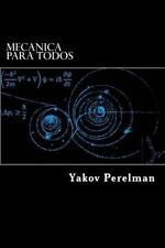 Mecanica para Todos by Yakov Perelman (2015, Paperback)