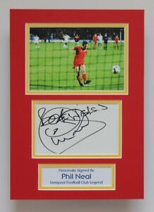 PHIL NEAL In Liverpool Shirt Hand SIGNED A4 Autograph Photo Mount Display + COA