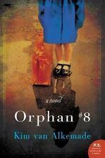 Orphan # 8 by Kim Van Alkemade (2015, Paperback)