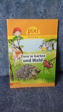 Pixi Wissen - Tiere in Garten und Wald