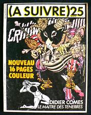 A Suivre N°25 - Comes, Sokal, Veyron, etc... -  Eds. Casterman - Février 1980