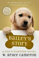 Bailey's Story (A Dog's Purpose Novel) [New Book] Hardcover