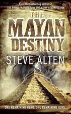 Mayan Destiny By Steve' 'Alten