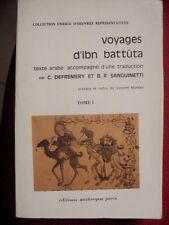 Voyages d Ibn Battuta ed Bilingue Unesco 1979 Tome 1/4
