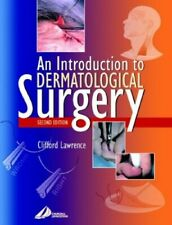 An Introduction to Dermatological Surgery by Lawrence MD  FRCP, Cliffo Paperback