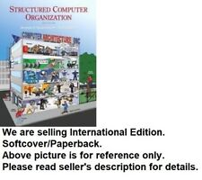 Structured Computer Organization by Andrew S. Tanenbaum and Todd Austin