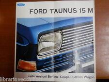 Vecchio opuscolo FORD TAUNUS 15 M Berlina Coupe Station Wagon 1967 automobile di