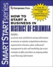 How to Start a Business in District of Columbia (2003, Paperback)