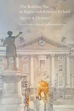 The Building Site in Eighteenth-Century Ireland by Gibney, Arthur, NEW Book, FRE