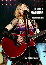 The Music of Madonna Second Ediiton NEW BOOK Chris Wade Madame X