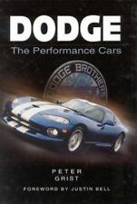 Dodge: The Performance Cars Peter Grist 0750923415 hardcover 2000