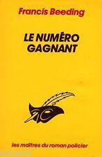 Le numéro gagnant / Francis BEEDING // Le Masque / Les maîtres du roman policier