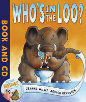 (Good)-Who's in the Loo? (Paperback)-Willis, Jeanne-1849390215