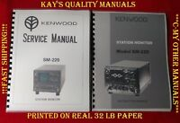 High Quality Kenwood SM-220 Service & Instruction Manuals on 32 lb PAPER!