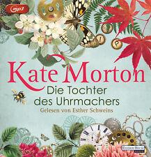EV*8.10.2018 Kate Morton Die Tochter des Uhrmachers HÖRBUCH mit Esther Schweins