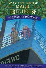 The Magic Tree House 17. Tonight on the Titanic von Mary Pope Osborne (2003, Taschenbuch)