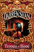 The saga of Darren Shan: Tunnels of blood by Darren Shan (Paperback) Great Value