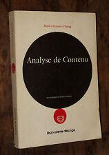 Marie Christine d'Unrug Analyse de contenu et acte de parole de l'énnoncé à..