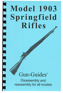 1903 Springfield Remington Manual Book Takedown Guide direct from Gun-Guides