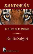 Sandokán : El Tigre de la Malasia by Emilio Salgari (2012, Paperback)