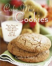 Cake Mix Cookies: More Than 175 Delectable Cookie
