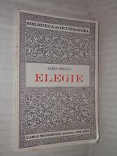 ELEGIE Albio Tibullo Pietro Gobbi Signorelli 1969 libro classici latini manuale