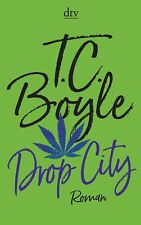 T. C. Boyle - Drop City
