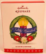 2017 Hallmark Keepsake Ornament  La Luz De La Navidad NIB