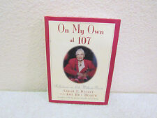 1989 On My Own at 107 by Sarah L. Delany with Amy Hill Hearth Hardback Book