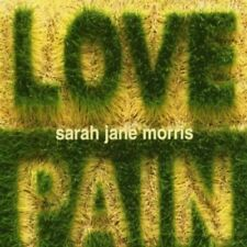 Morris, Sarah Jane-Love and Pain CD NUOVO OVP
