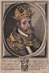 CHARLES V Holy Roman Emperor hand colored late 17th Century stipple engraving