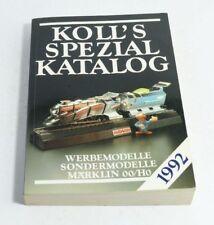 Koll's Speciale Catalogo Werbemodelle Modello Speciale Märklin 00/H0 1992