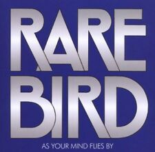 RARE BIRD - AS YOUR MIND FLIES BY  CD NEUF